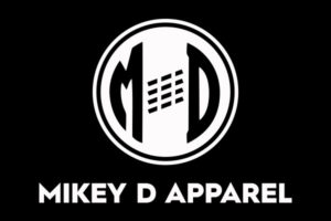 Mikey D Apparel