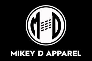 Mikey D Apparel